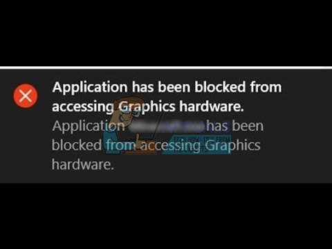 Fix: Application has been blocked from accessing graphics hardware