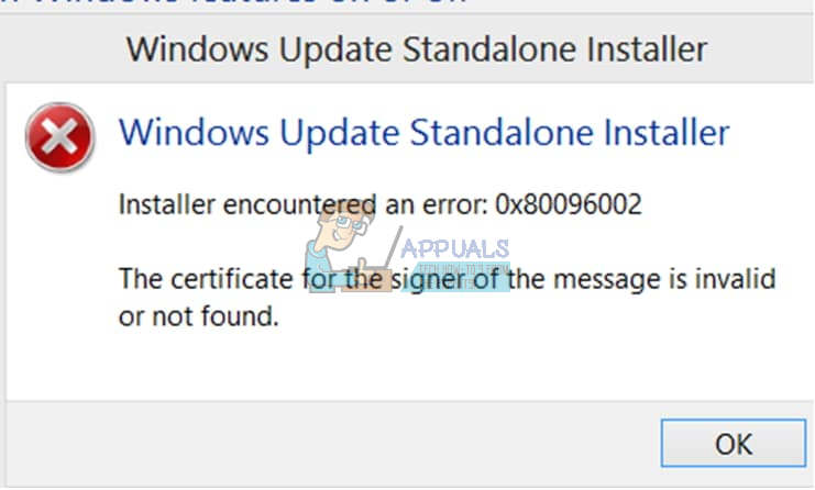 Fix Windows Update Standalone Installer 0x80096002 Error Appuals