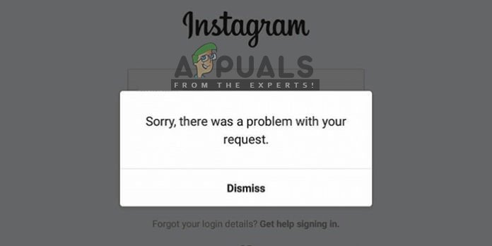 Fix: Sorry, There was a Problem with your Request in Instagram