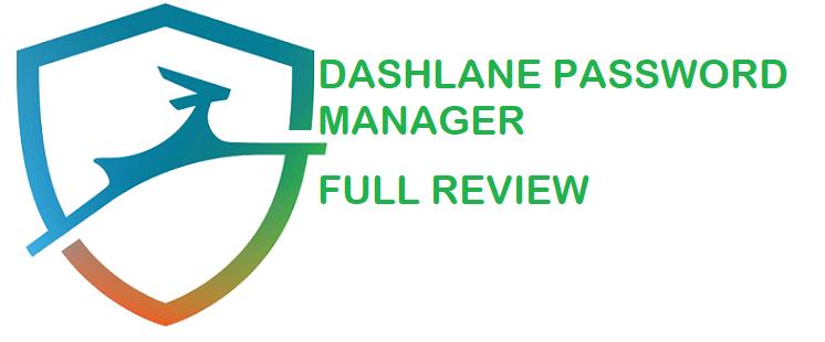 Dashlane Password Manager Review - Appuals com