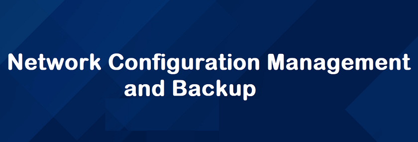 The 5 Best Network Backup and Configuration Management Tools