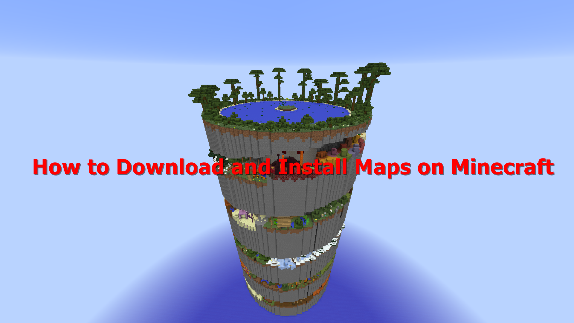 How to Download and Install Maps in Minecraft? - Appuals.com